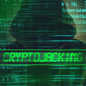 what is cryptojacking and what do I need to know